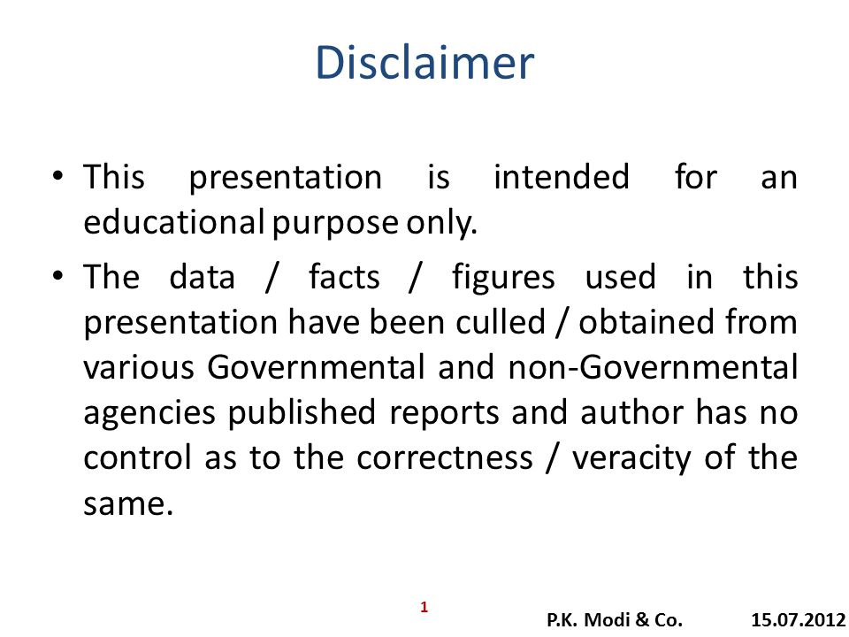 Disclaimer This presentation is intended for an educational purpose only.