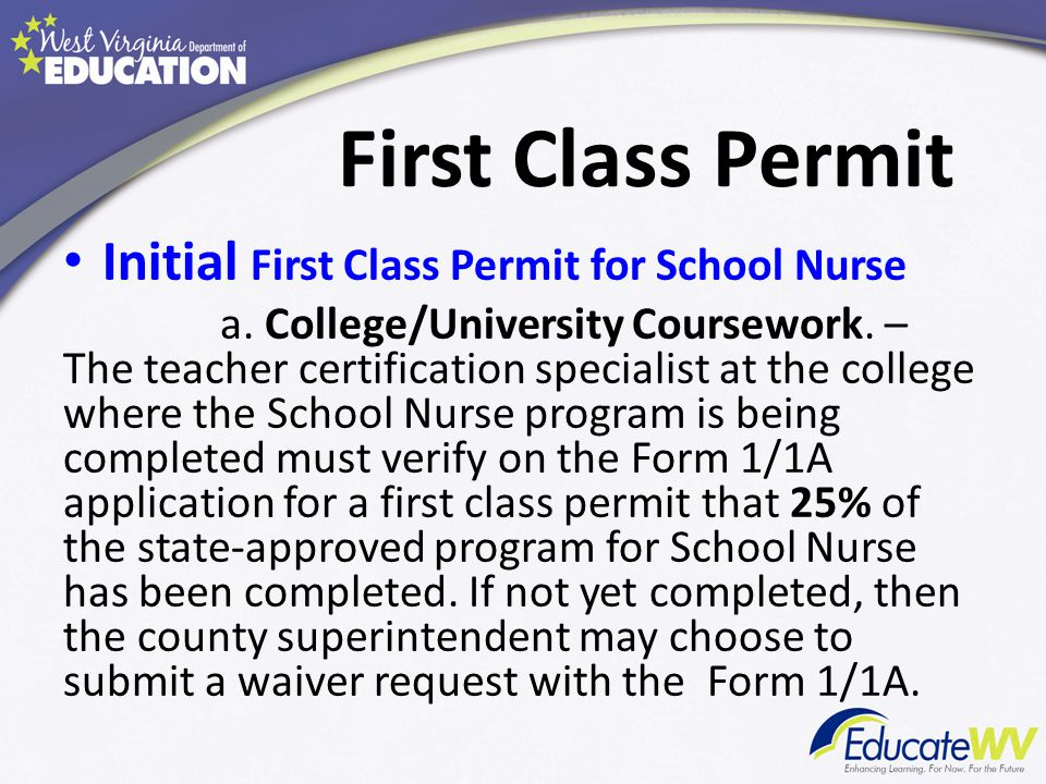 First Class Permit Initial First Class Permit for School Nurse a.