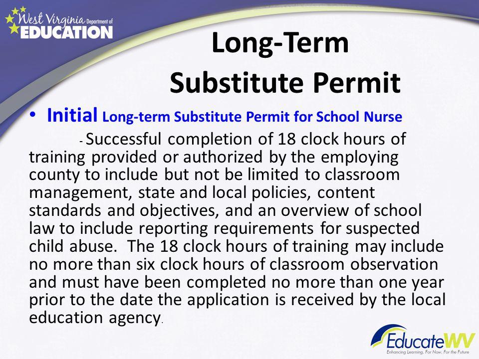 Long-Term Substitute Permit Initial Long-term Substitute Permit for School Nurse - College/University Coursework.