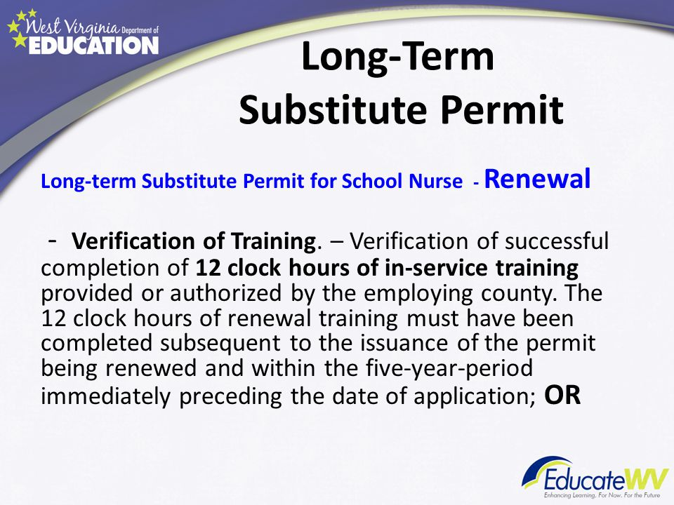 Long-Term Substitute Permit Long-term Substitute Permit for School Nurse - Renewal - Verification of Training.
