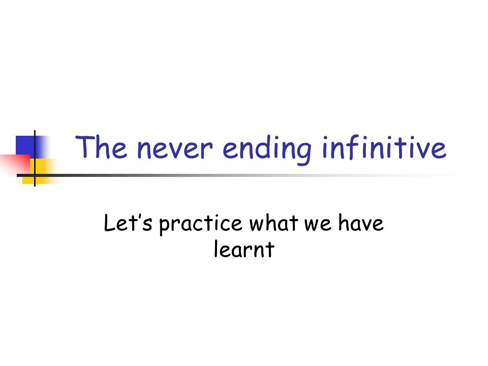 Fill the gap with the correct form of the infinite Example: Dico che voi siete diligenti (sum) Dico vos diligenter ….