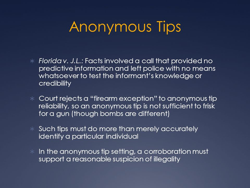 Anonymous Tips  Florida v.