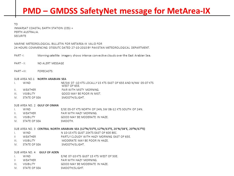 PMD – GMDSS SafetyNet message for MetArea-IX TO INMARSAT COASTAL EARTH STATION (CES) + PERTH AUSTRALIA. SECURITE MARINE METEOROLOGICAL BULLETIN FOR ME