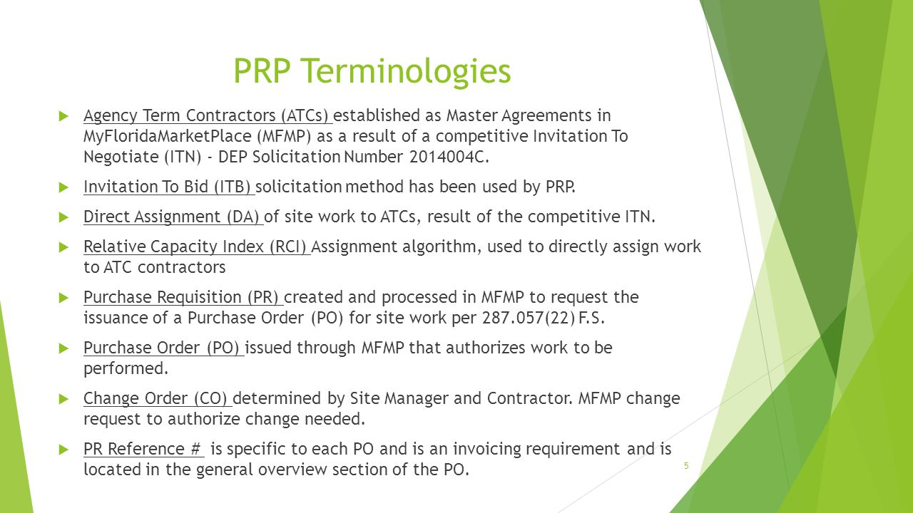 PRP Terminologies  Agency Term Contractors (ATCs) established as Master Agreements in MyFloridaMarketPlace (MFMP) as a result of a competitive Invita