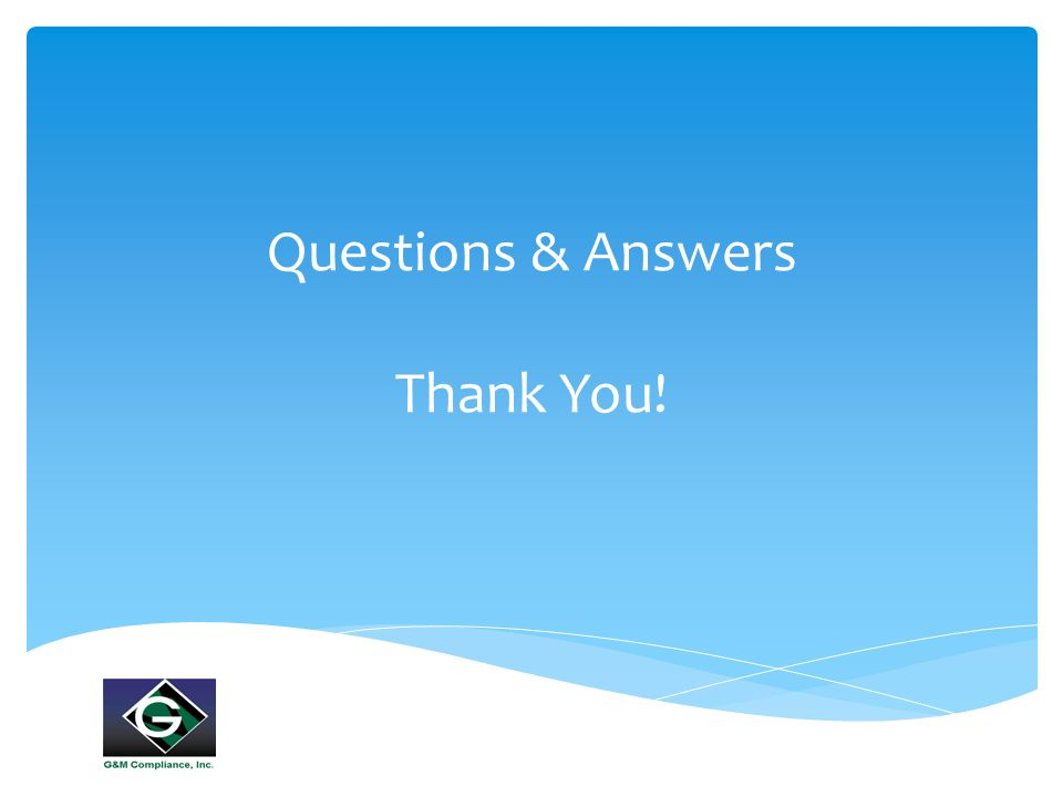 Questions & Answers Thank You!