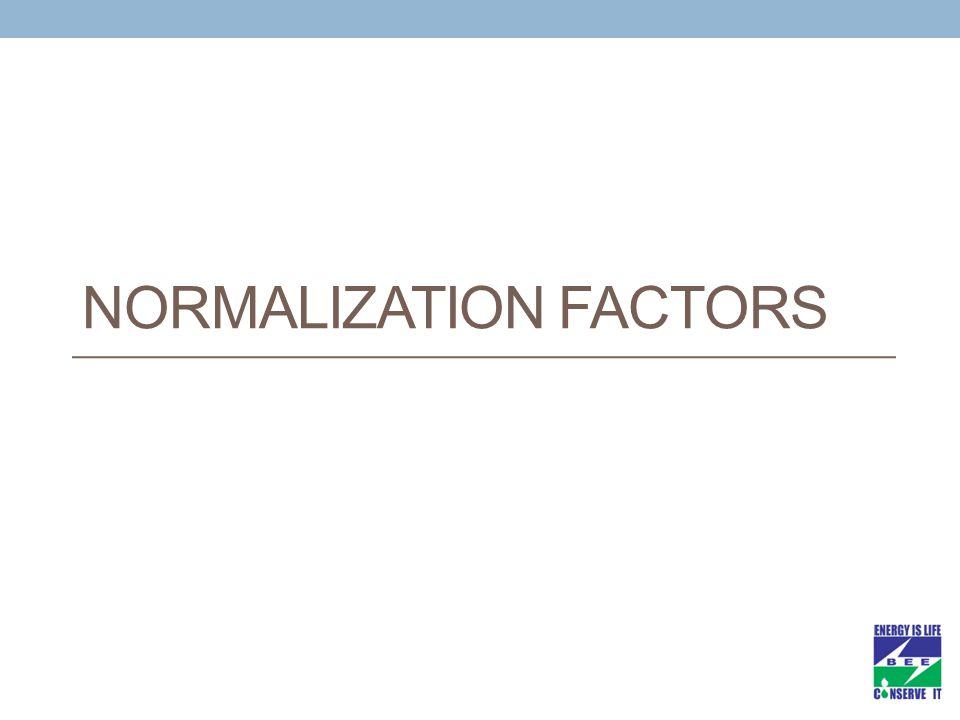 NORMALIZATION FACTORS