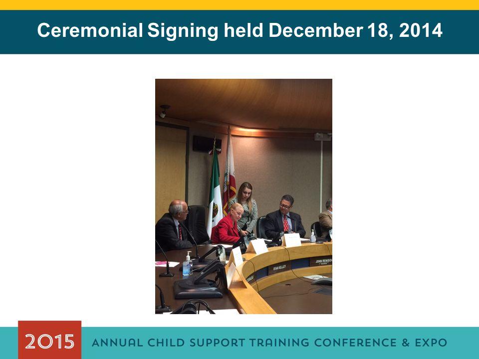 Ceremonial Signing held December 18, 2014