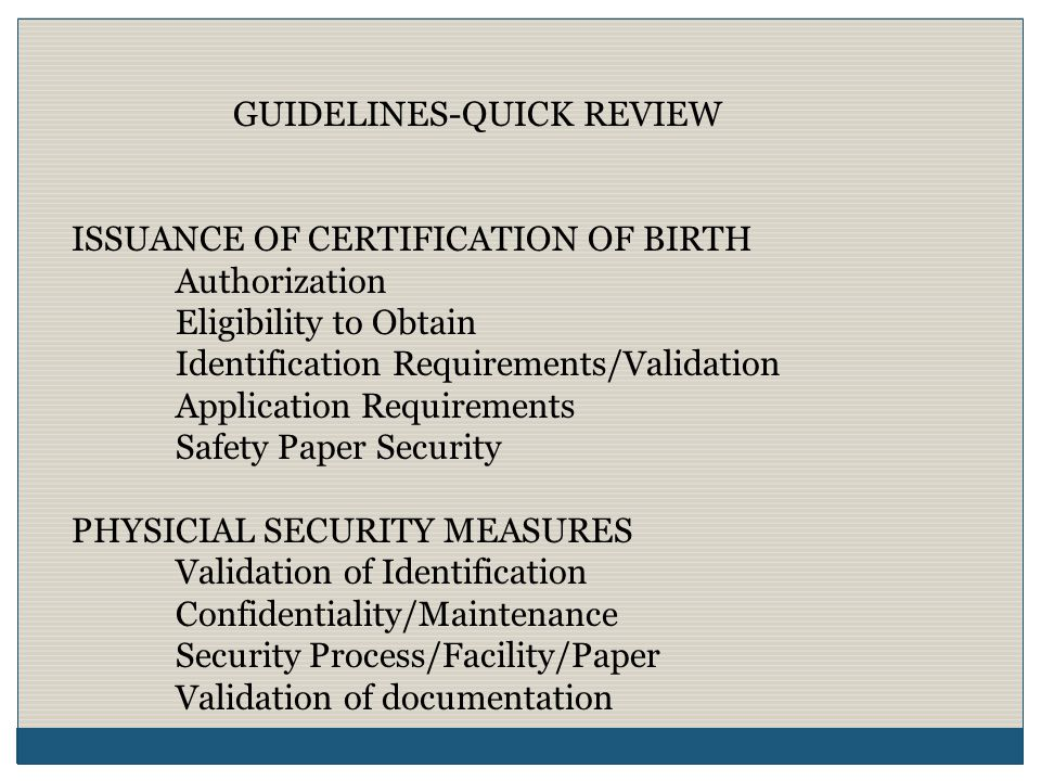 GUIDELINES-QUICK REVIEW DESTRUCTION OF ORIGINAL VITAL RECORDS & OTHER DOCUMENTATION CONTAINING CONFIDENTIAL & SENSITIVE INFORMATION Maintaining Original Records Retention and Preservation of Paper Records Backup production issuance systems-tested/ready Shredding Outside Vendors for Destruction Other Confidential & Sensitive Information CORRECTION & AMENDMENTS TO BIRTH RECORDS Corrections Amendments