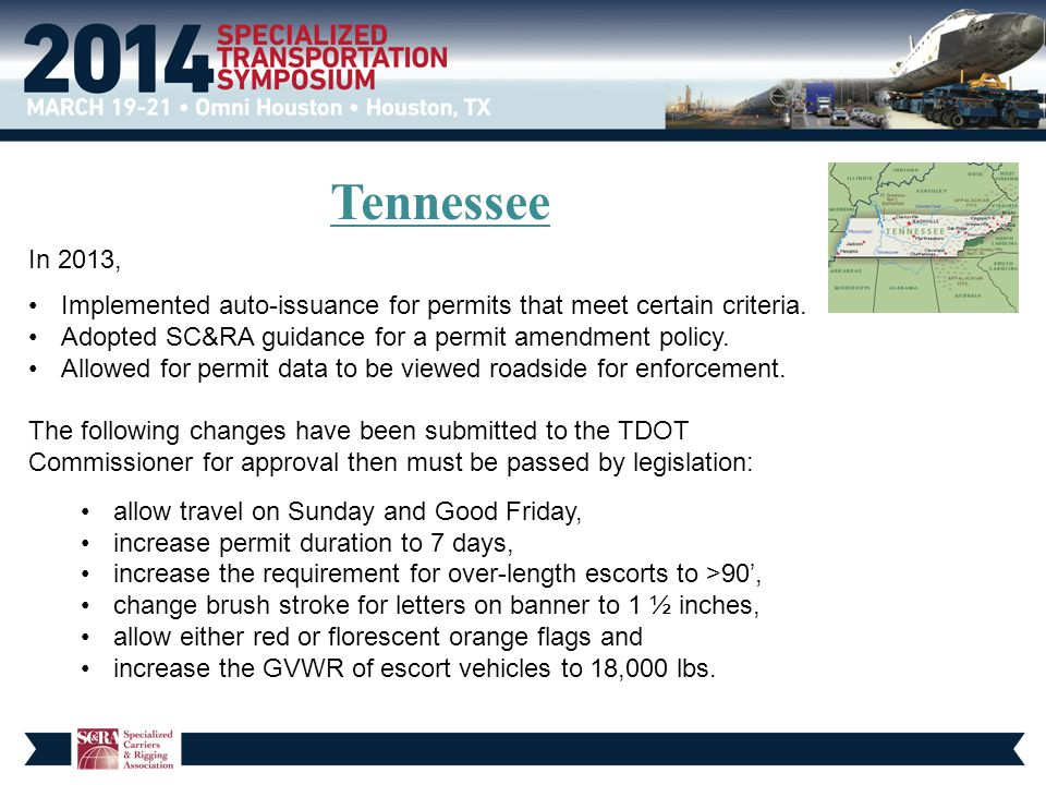 Tennessee In 2013, Implemented auto-issuance for permits that meet certain criteria. Adopted SC&RA guidance for a permit amendment policy. Allowed for