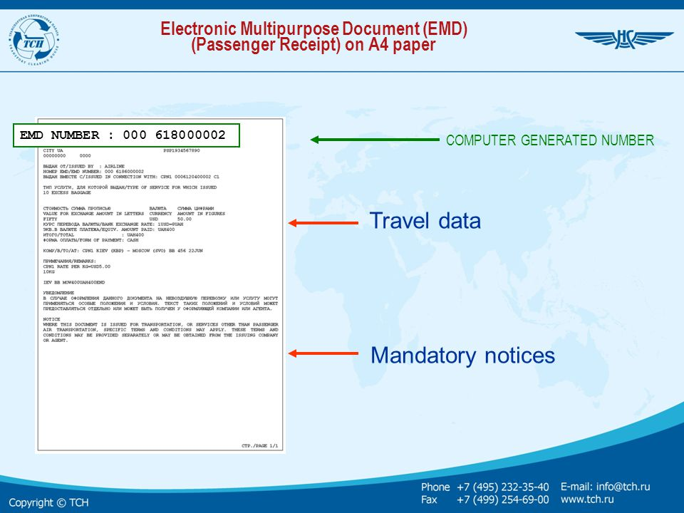 Electronic Multipurpose Document (EMD) (Passenger Receipt) on A4 paper Travel data Mandatory notices COMPUTER GENERATED NUMBER EMD NUMBER : 000 618000