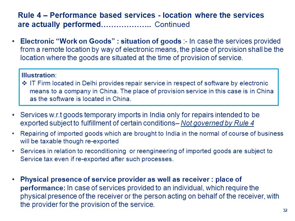 Rule 4 – Performance based services - location where the services are actually performed………………..