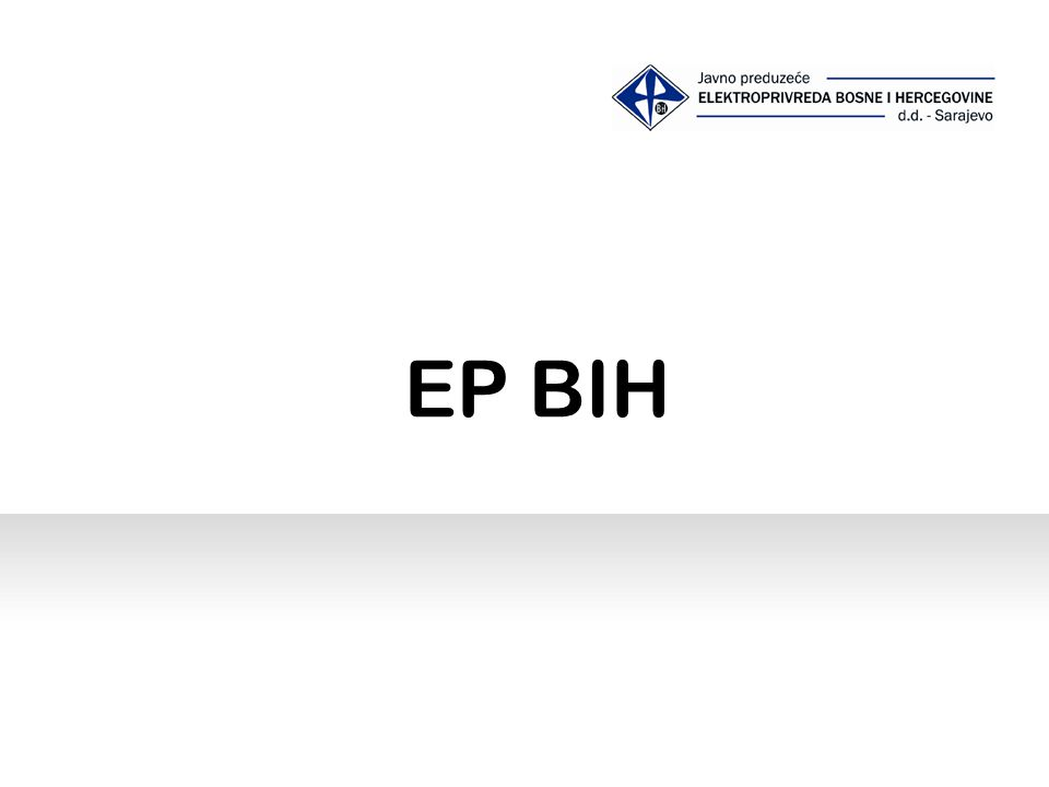 Generation, distribution & supply of electricity Established in 1946 Share Capital 1.144 billion EUR (90 % state & 10 % private share) Operates with 2 TPPs, 3 HPPs & 8 small HPPs The biggest company in B&H Company profile