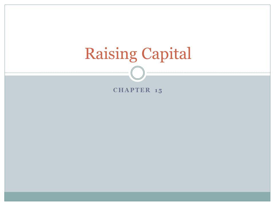 CHAPTER 15 Raising Capital
