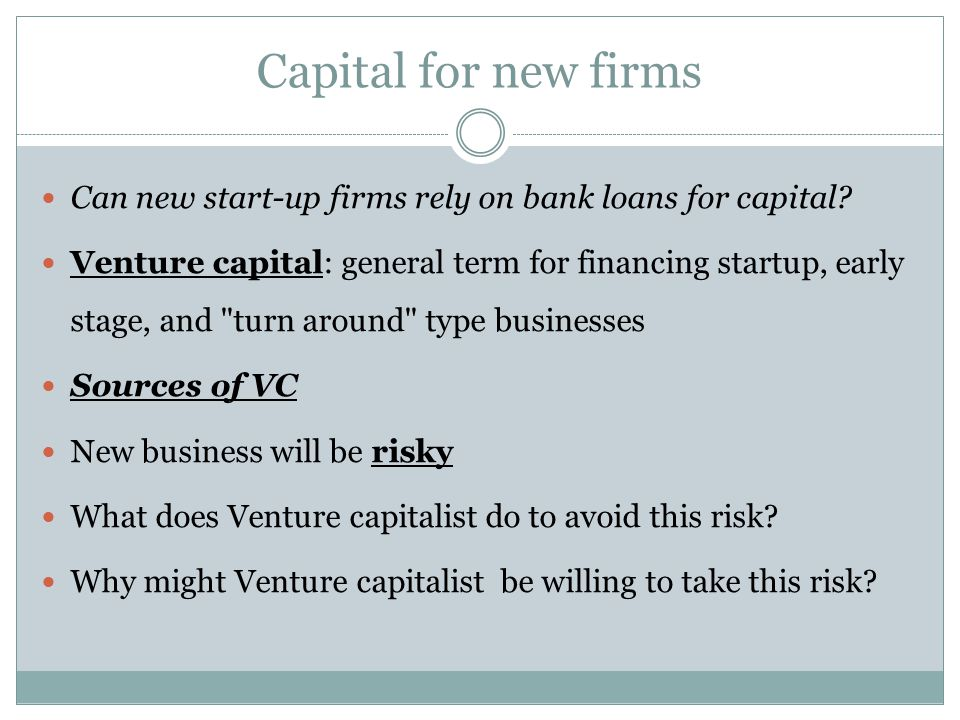 Can new start-up firms rely on bank loans for capital.