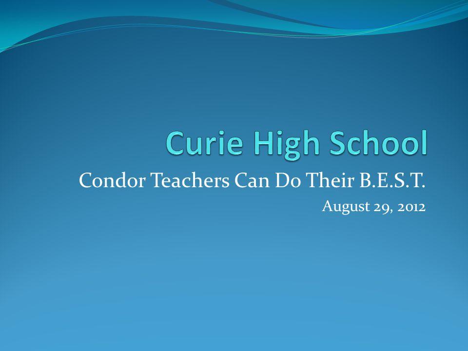 Condor Teachers Can Do Their B.E.S.T. August 29, 2012