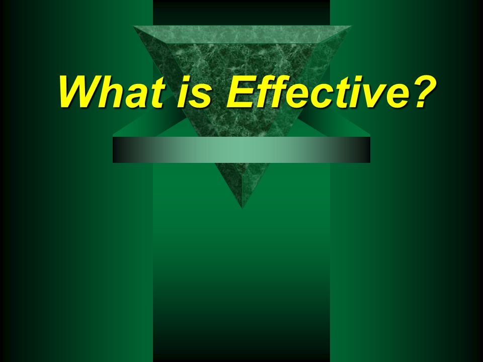 What is Effective