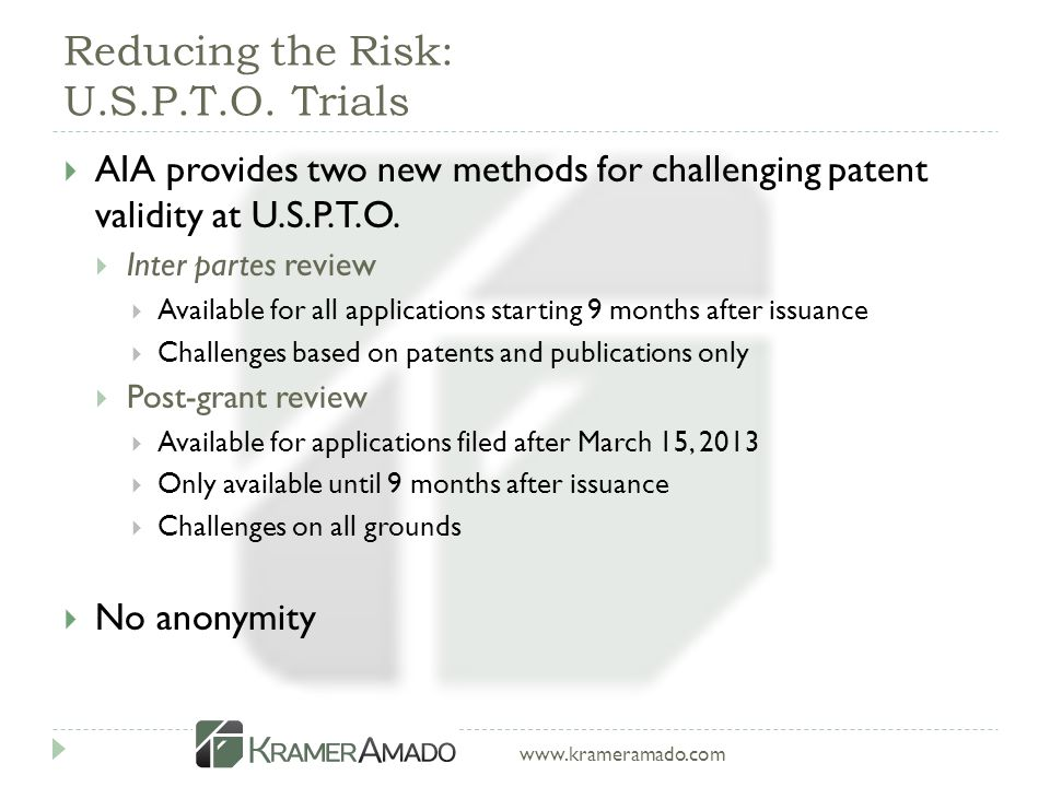 www.krameramado.com Reducing the Risk: U.S.P.T.O.