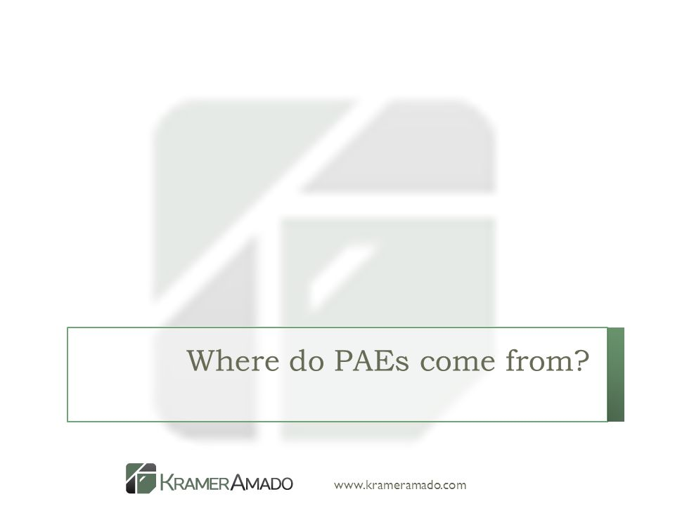 www.krameramado.com Where do PAEs come from?