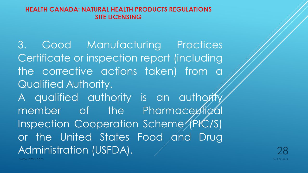 HEALTH CANADA: NATURAL HEALTH PRODUCTS REGULATIONS SITE LICENSING 3.