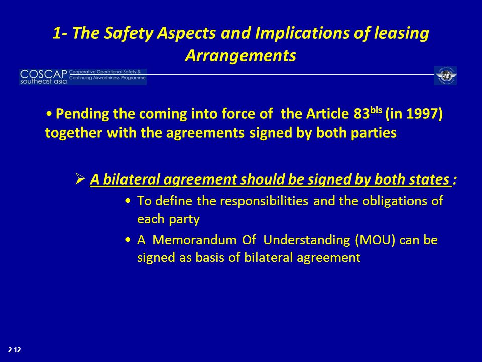 2-12 Pending the coming into force of the Article 83 bis (in 1997) together with the agreements signed by both parties  A bilateral agreement should