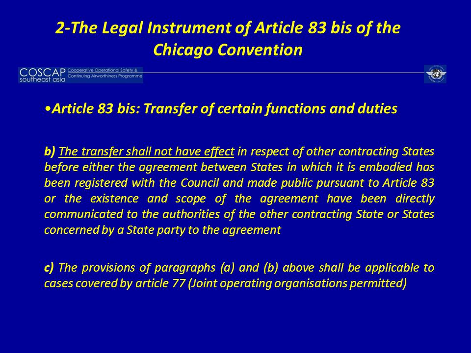 Article 83 bis: Transfer of certain functions and duties b) The transfer shall not have effect in respect of other contracting States before either th