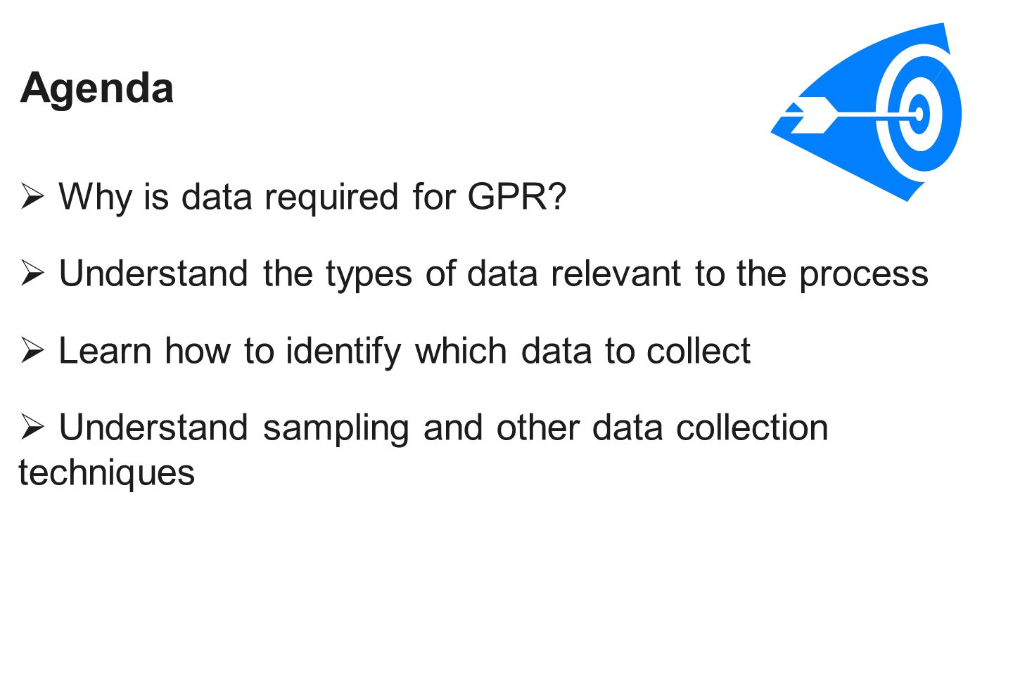 Agenda  Why is data required for GPR.