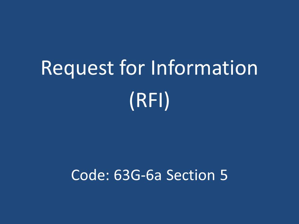 Rule: R33-5-101.Request for Information.