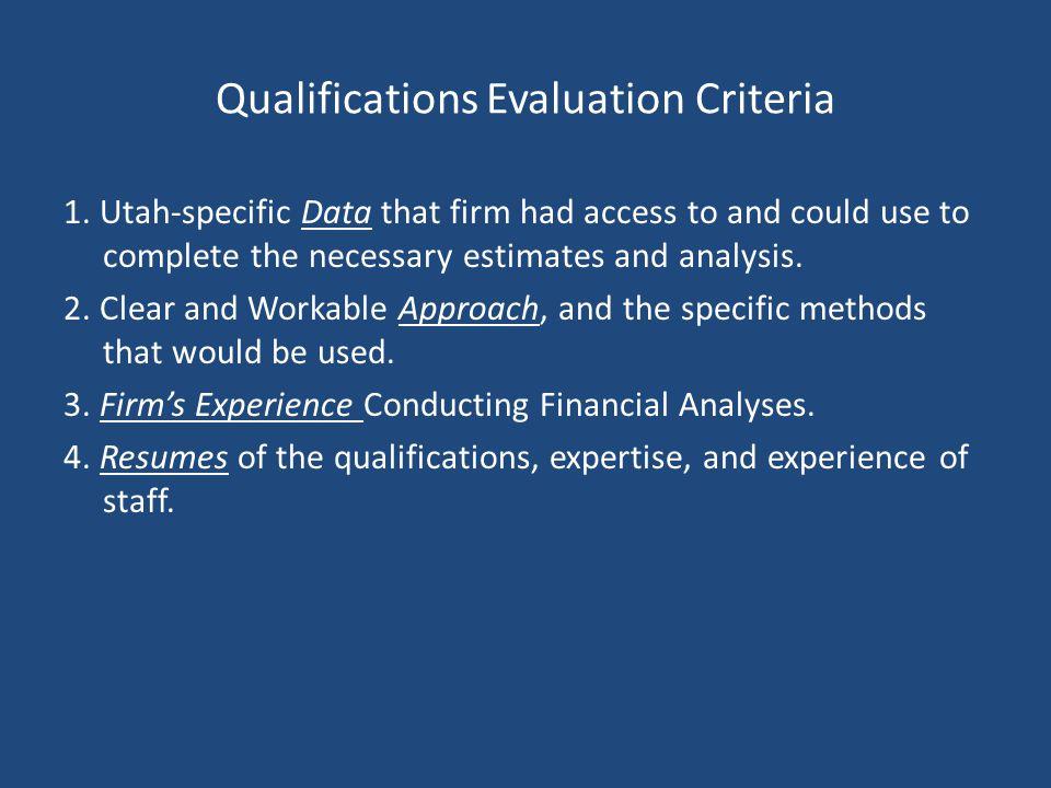 Qualifications Evaluation Criteria 1.