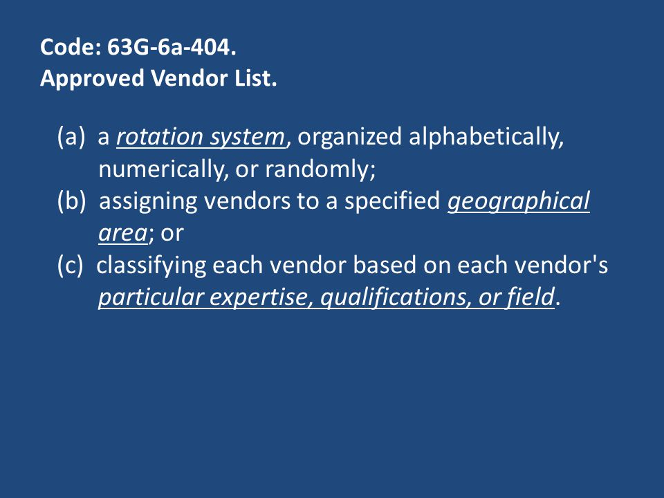 Code: 63G-6a-404. Approved Vendor List.