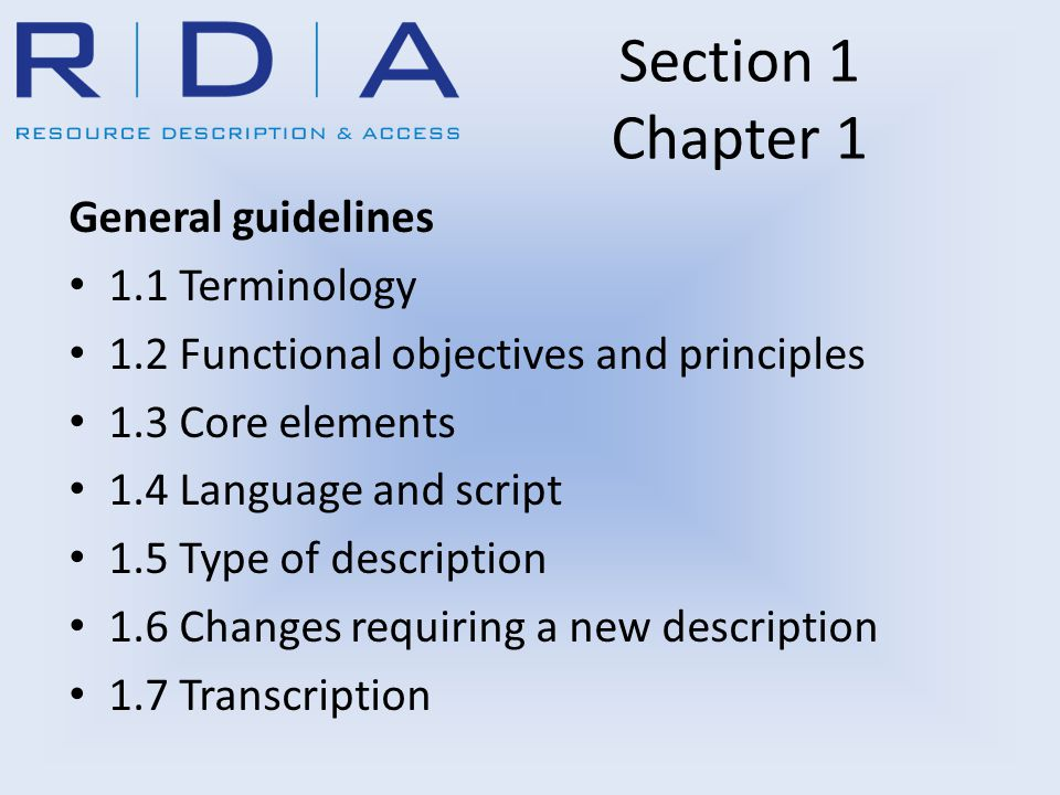 Section 1 Chapter 1 General guidelines 1.1 Terminology 1.2 Functional objectives and principles 1.3 Core elements 1.4 Language and script 1.5 Type of