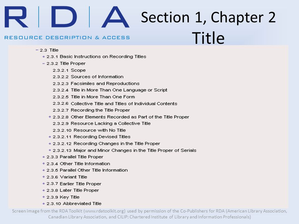 Section 1, Chapter 2 Title Screen image from the RDA Toolkit (www.rdatoolkit.org) used by permission of the Co-Publishers for RDA (American Library Association, Canadian Library Association, and CILIP: Chartered Institute of Library and Information Professionals)