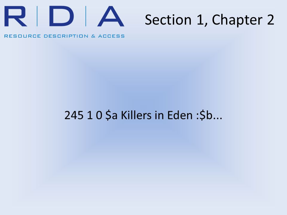 245 1 0 $a Killers in Eden :$b... Section 1, Chapter 2