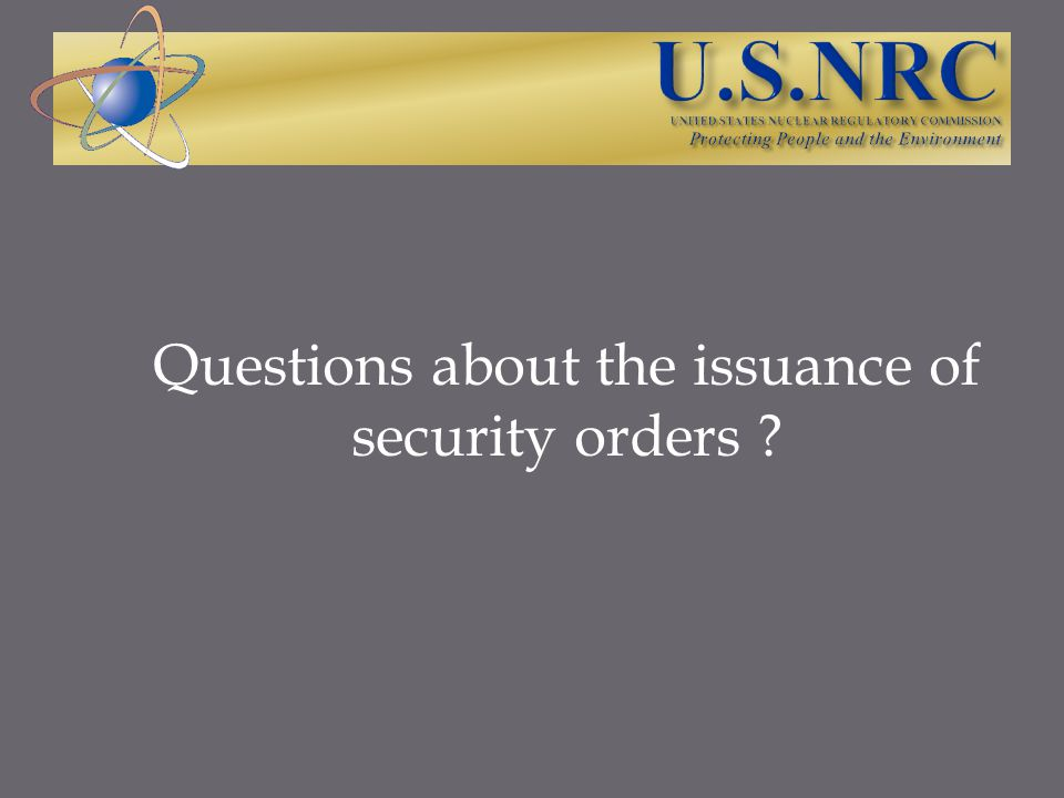 Questions about the issuance of security orders ?