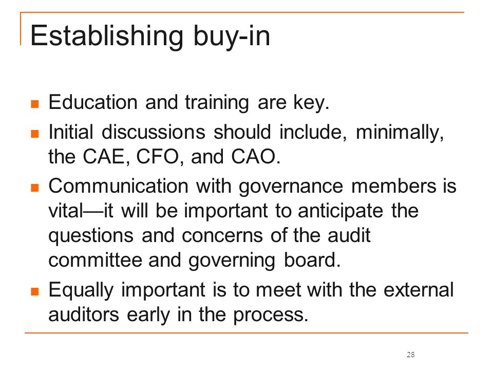 Establishing buy-in Education and training are key.