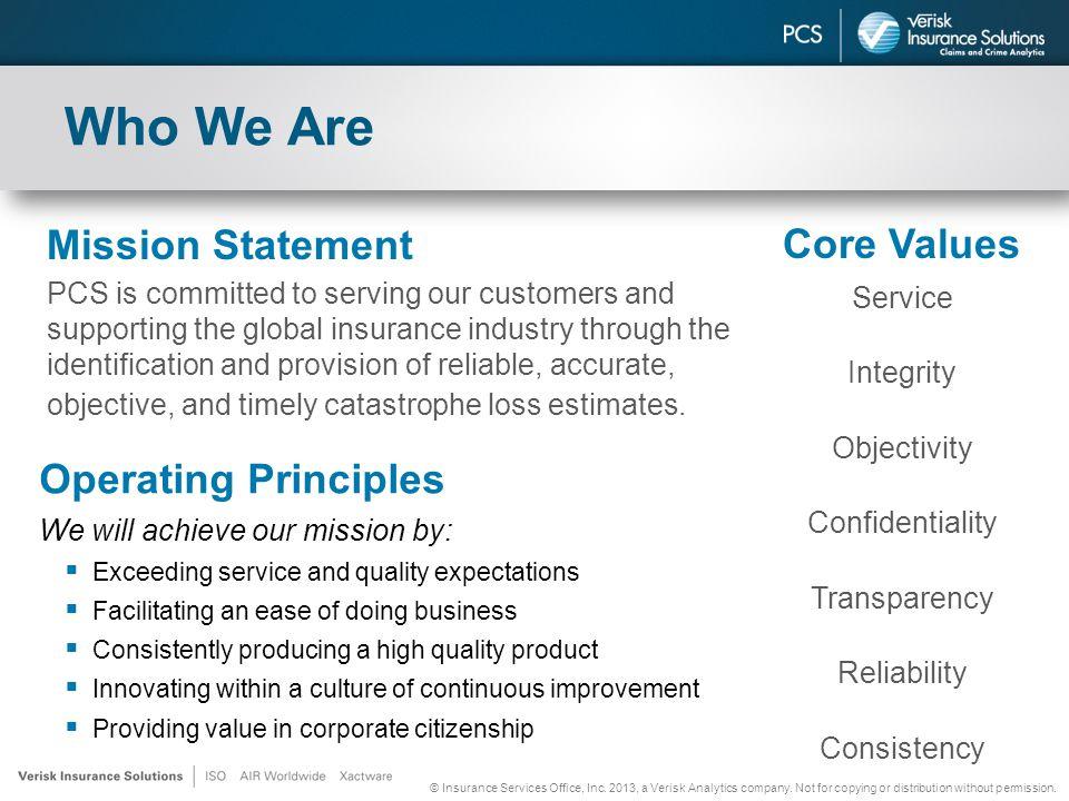 © Insurance Services Office, Inc. 2013, a Verisk Analytics company.