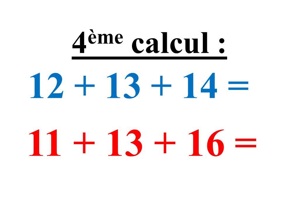 42×0,1 = 58×0,1 = 14 ème calcul :