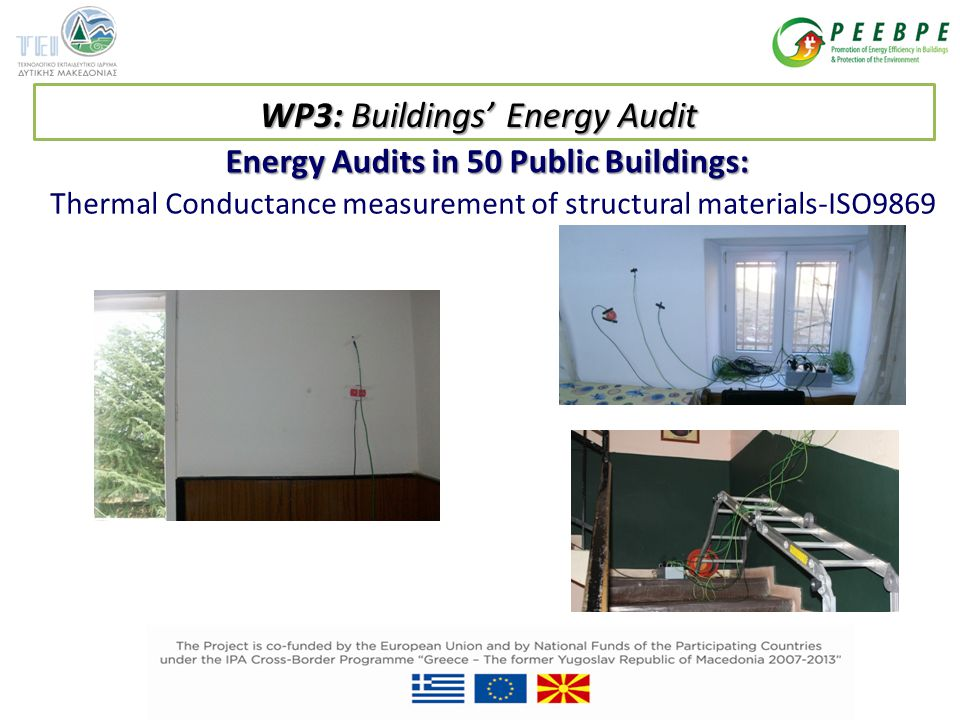 Energy Audits in 50 Public Buildings: Thermal Conductance measurement of structural materials-ISO9869 WP3: Buildings' Energy Audit