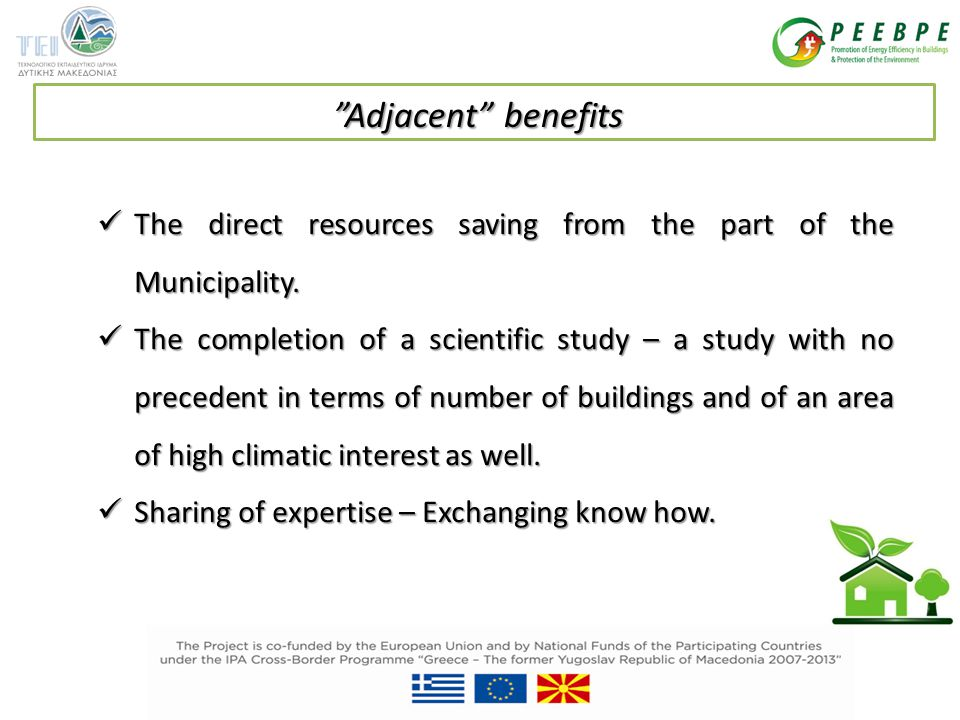 The direct resources saving from the part of the Municipality.