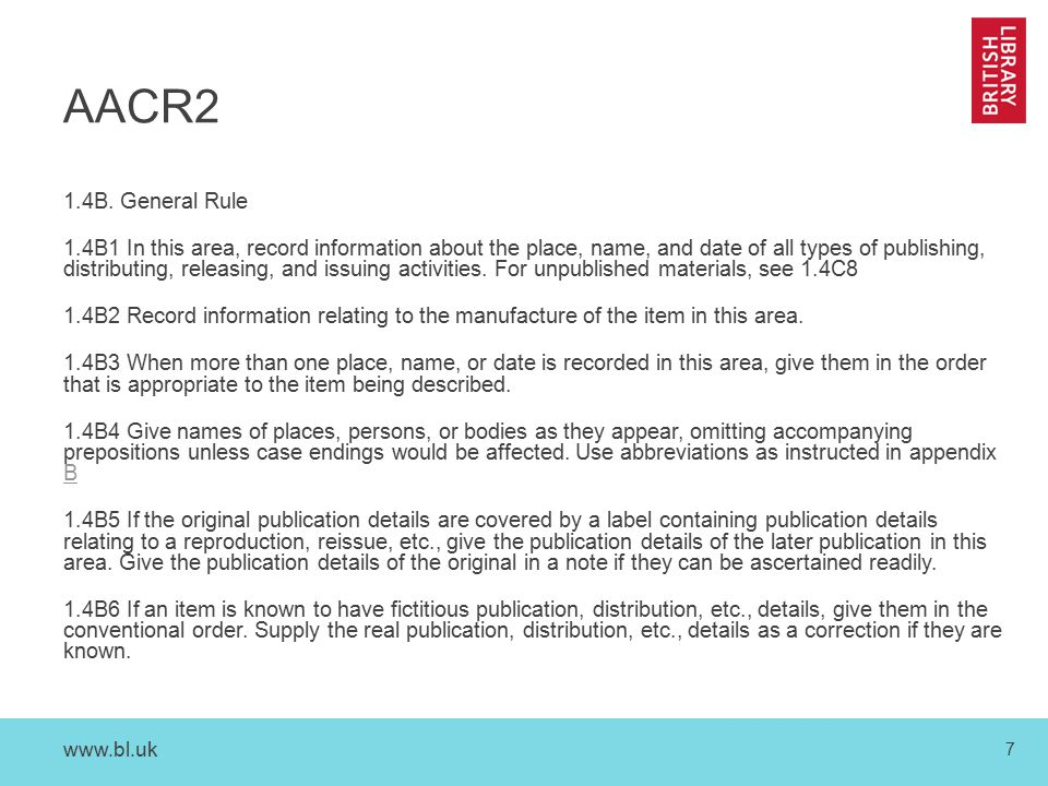 www.bl.uk 7 AACR2 1.4B.