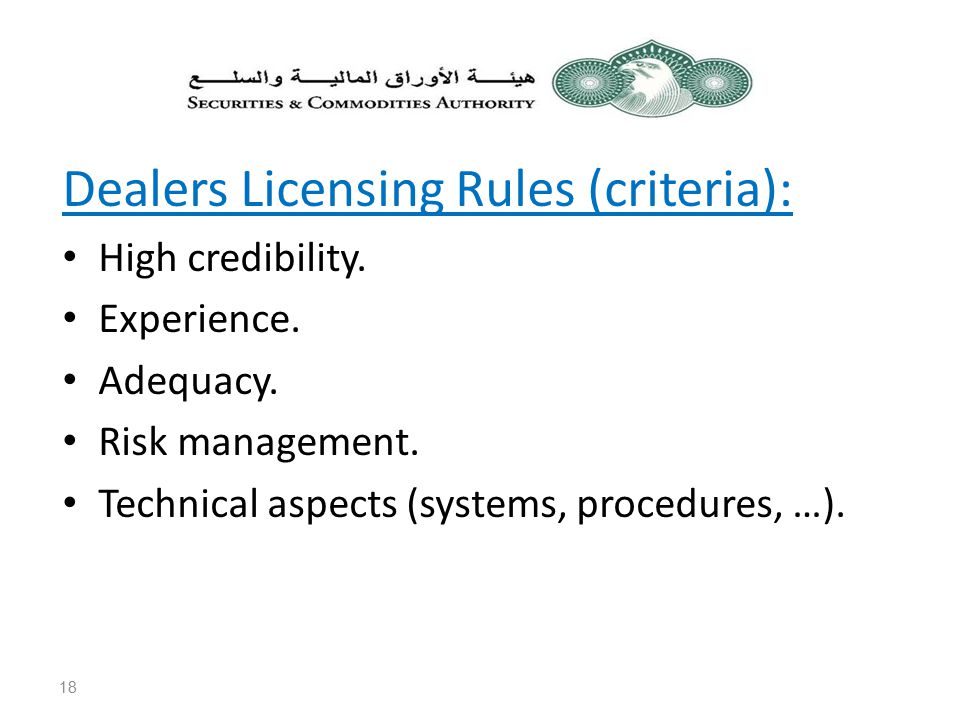 Dealers Licensing Rules (criteria): High credibility.