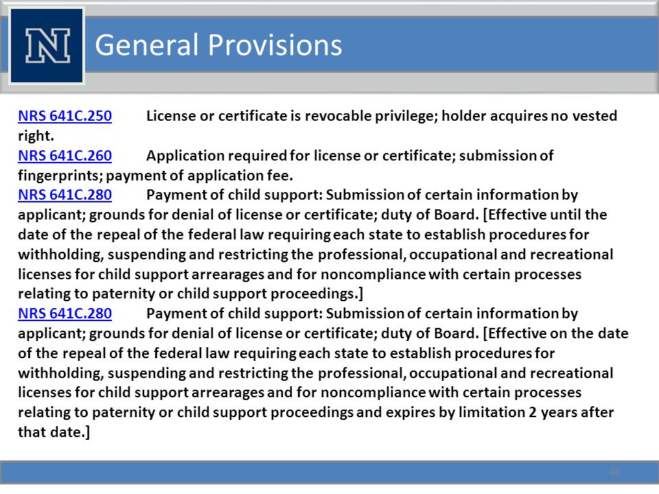 General Provisions 46 NRS 641C.250NRS 641C.250 License or certificate is revocable privilege; holder acquires no vested right.