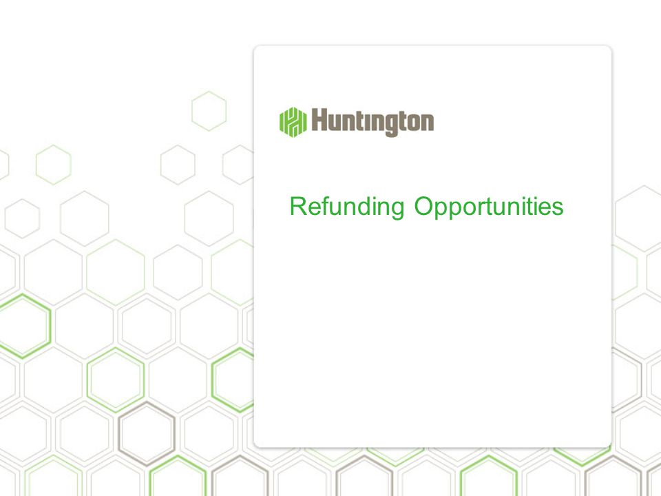 Refunding Opportunities