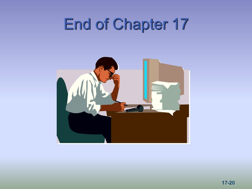 End of Chapter 17 17-20