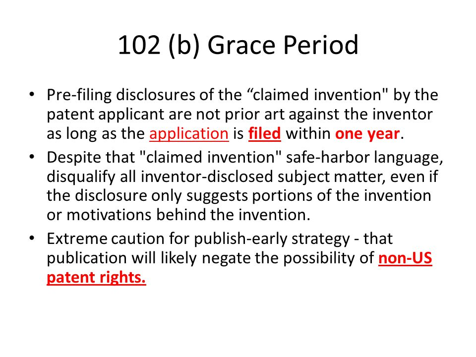 """102 (b) Grace Period Pre-filing disclosures of the """"claimed invention"""