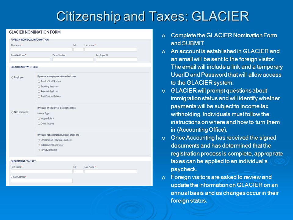 Citizenship and Taxes: GLACIER o Complete the GLACIER Nomination Form and SUBMIT.