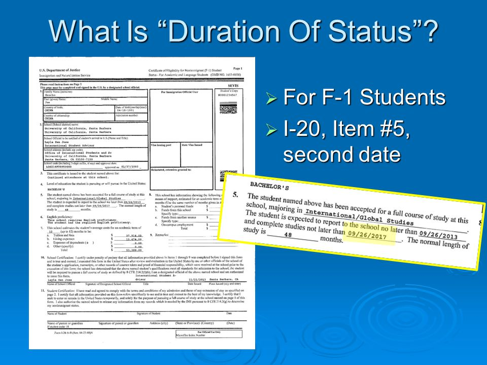 What Is Duration Of Status ?  For F-1 Students  I-20, Item #5, second date