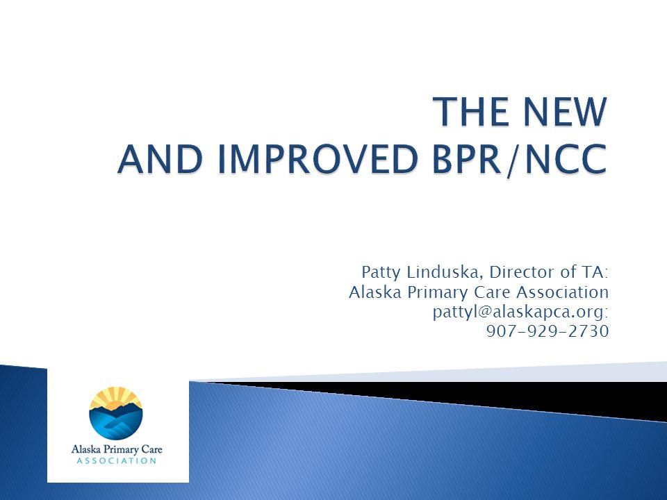 Patty Linduska, Director of TA: Alaska Primary Care Association pattyl@alaskapca.org: 907-929-2730