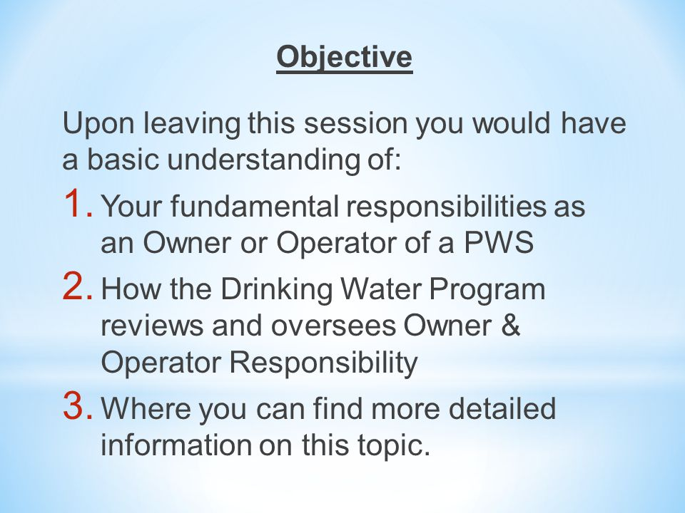 Objective Upon leaving this session you would have a basic understanding of: 1.