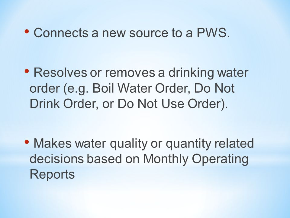 Connects a new source to a PWS. Resolves or removes a drinking water order (e.g.