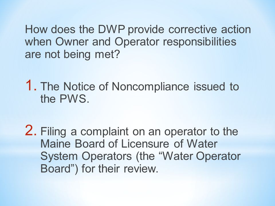 How does the DWP provide corrective action when Owner and Operator responsibilities are not being met.